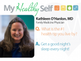 My Healthy Self: Kathleen M. O'Hanlon, MD