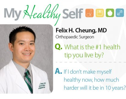 My Healthy Self: Felix H. Cheung, MD