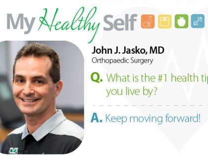 My Healthy Self: John J. Jasko, MD